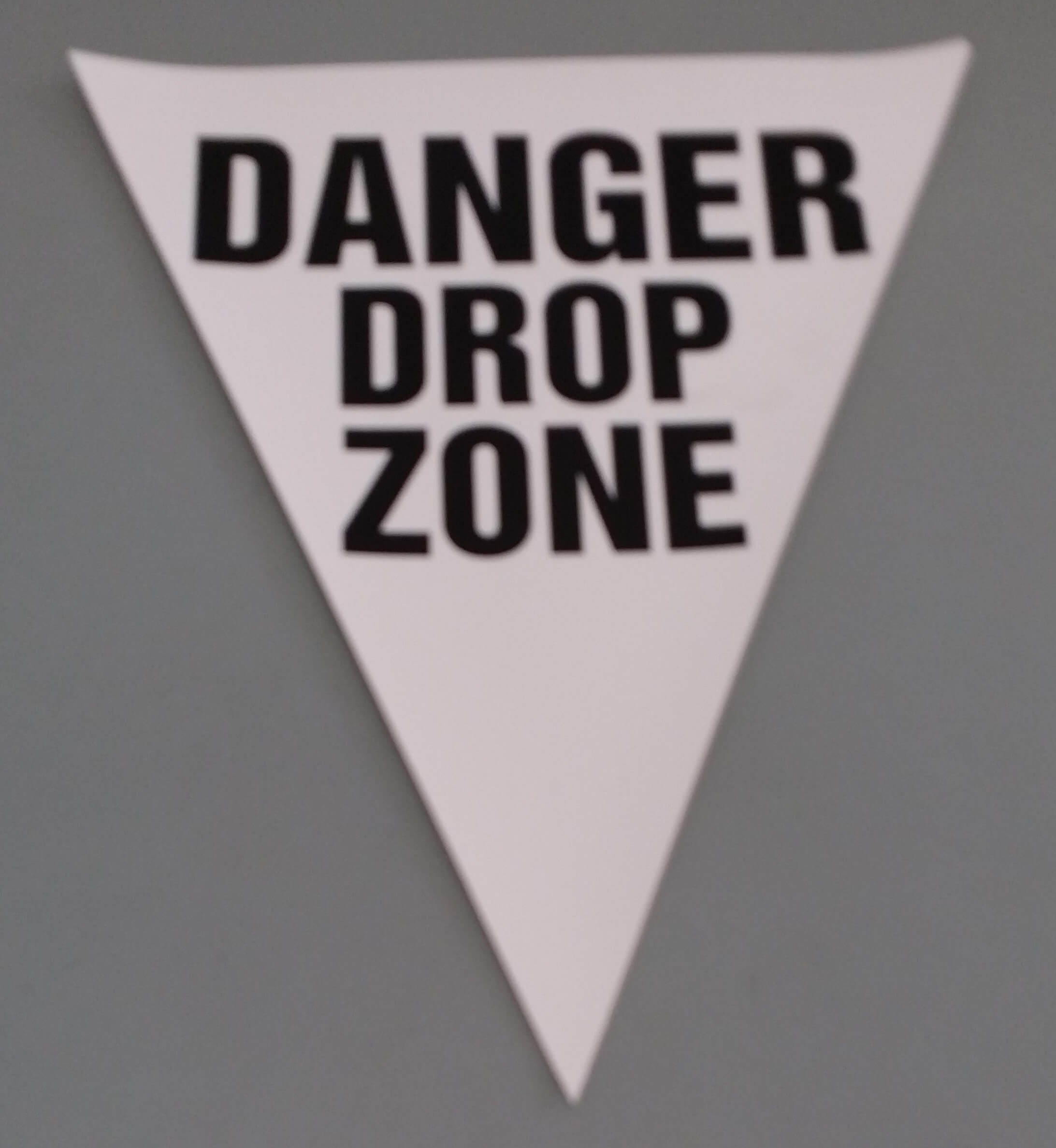 Danger Drop Zone (white)