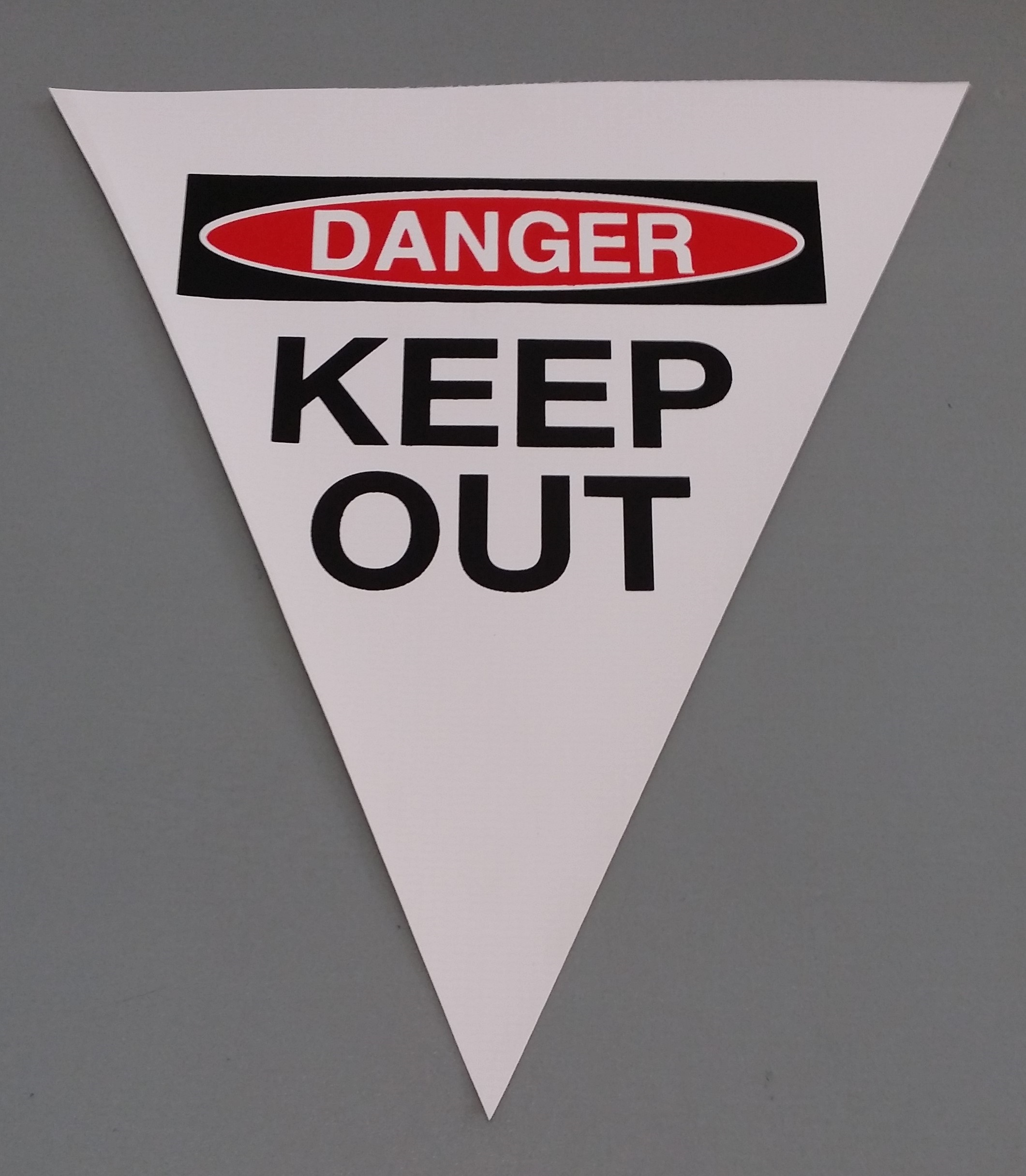 Danger Keep Out (white with 2 col print)