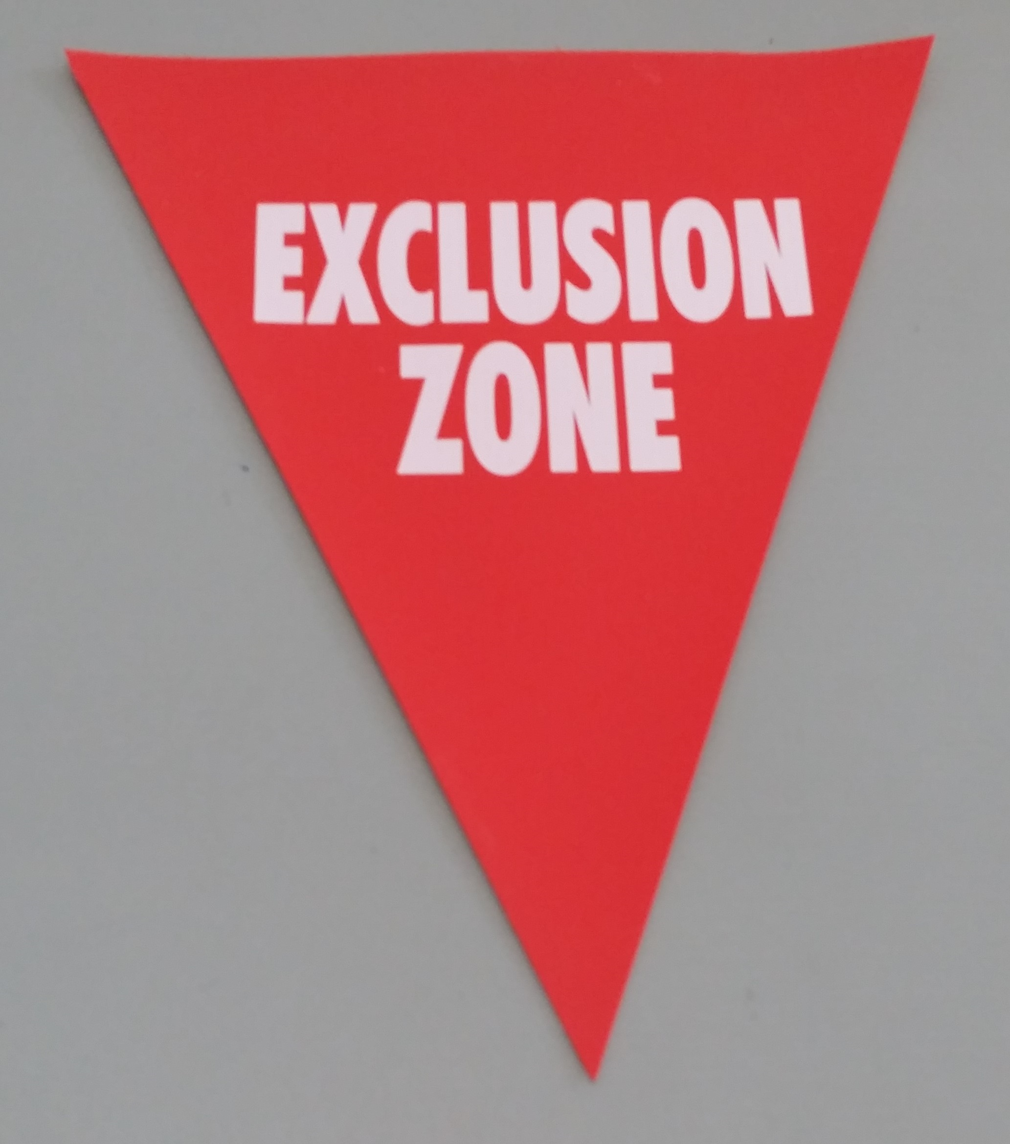 Exclusion Zone (red with white print)