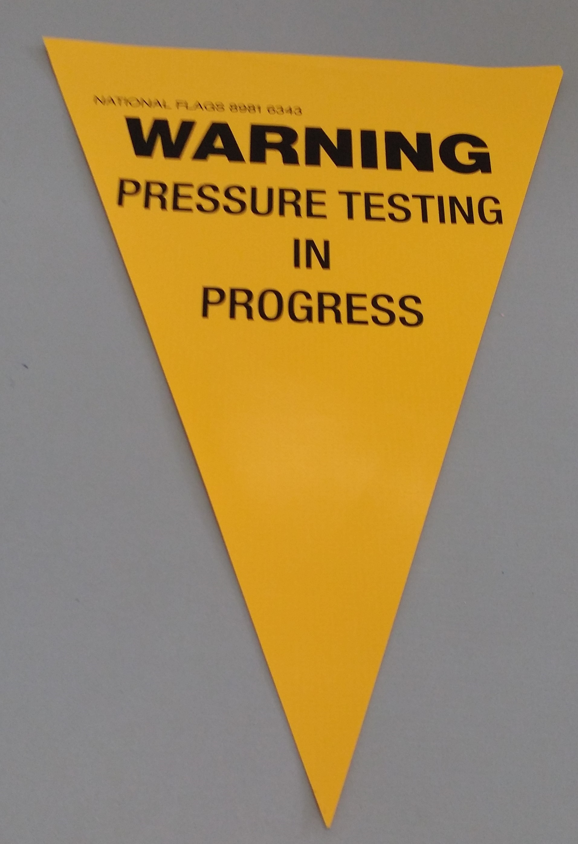 Warning Pressure Testing in Progress(yellow)