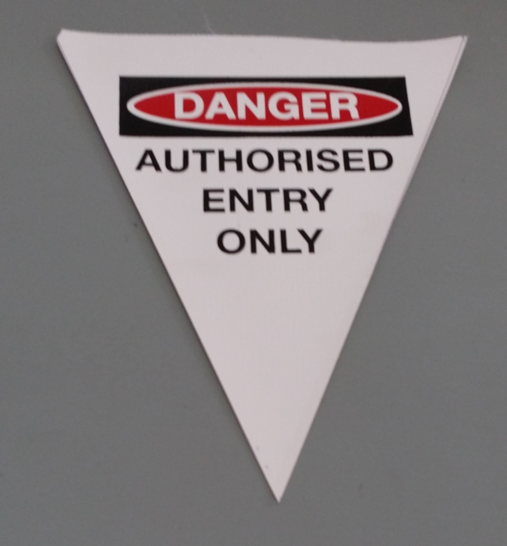 Danger Authorised Entry Only (white with 2 col print)